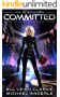 Committed: Age Of Expansion - A Kurtherian Gambit Series (The Ascension Myth Book 9) (English Edition)