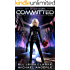 Committed: Age Of Expansion - A Kurtherian Gambit Series (The Ascension Myth Book 9)