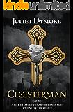 Cloisterman – an epic chronicle of love and loyalty in Tudor England