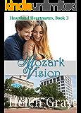 Mozark Vision (Christian Contemporary Romance) (Heartland Heartmates Book 3)