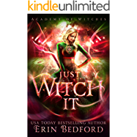 Just Witch It (Academy of Witches Book 4)