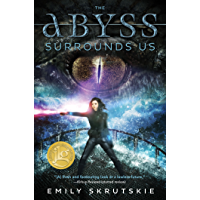 The Abyss Surrounds Us (English Edition)