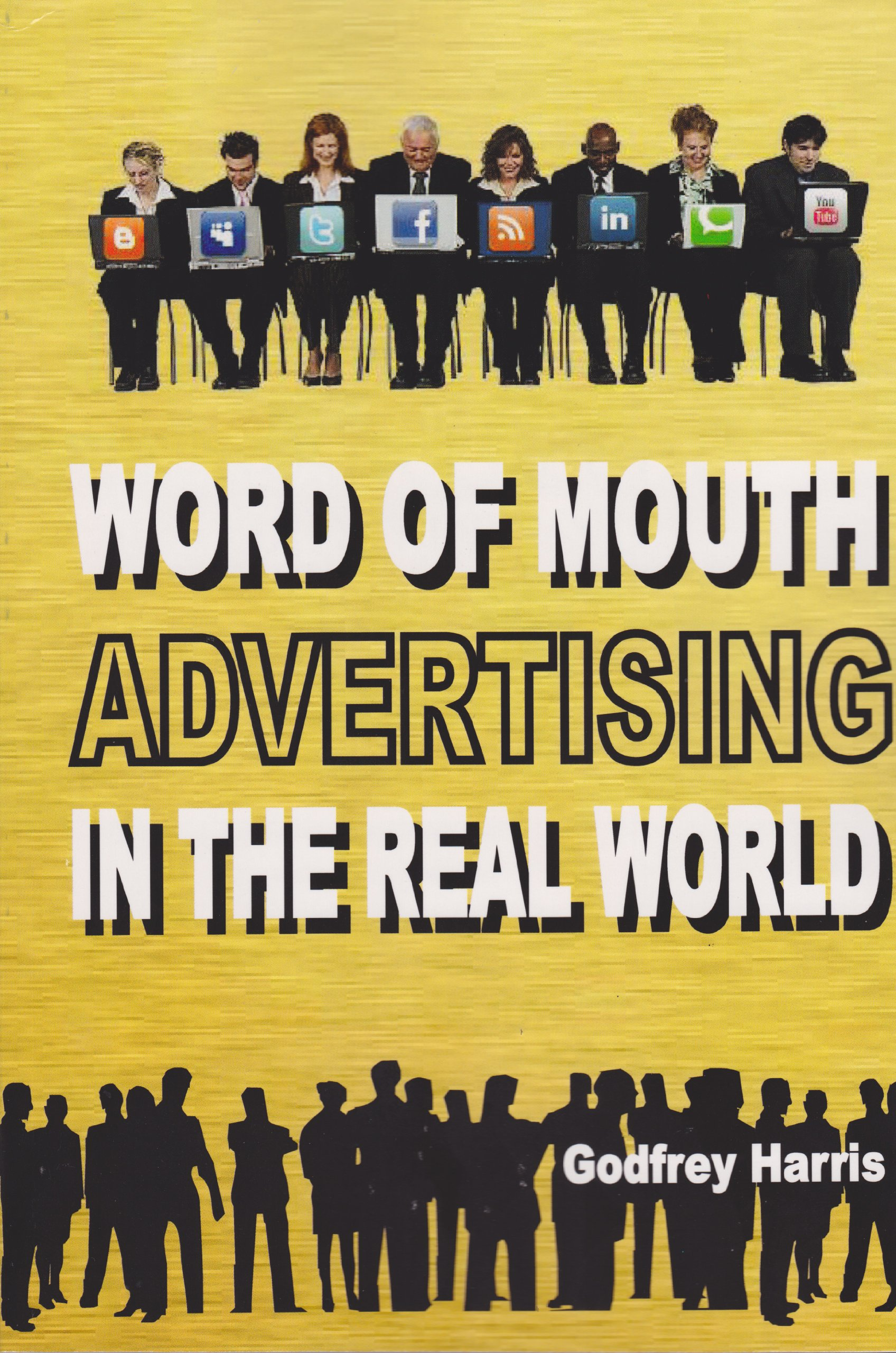 Word of Mouth Advertising in the Real World pdf