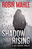 Shadow Rising (A Lacy Merrick Thriller Book 2)