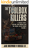 The Toolbox Killers: A Deadly Rape, Torture & Murder Duo (The Serial Killer Books Book 3)