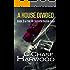 A House Divided: Book 3 of The Of Sudden Origin Saga