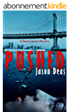 Pushed (Benny James Mystery Book 2) (English Edition)