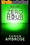 Zero Hour Part 3: Revelations