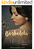 Borboleta Negra - Volume II (Apple White Livro 2)