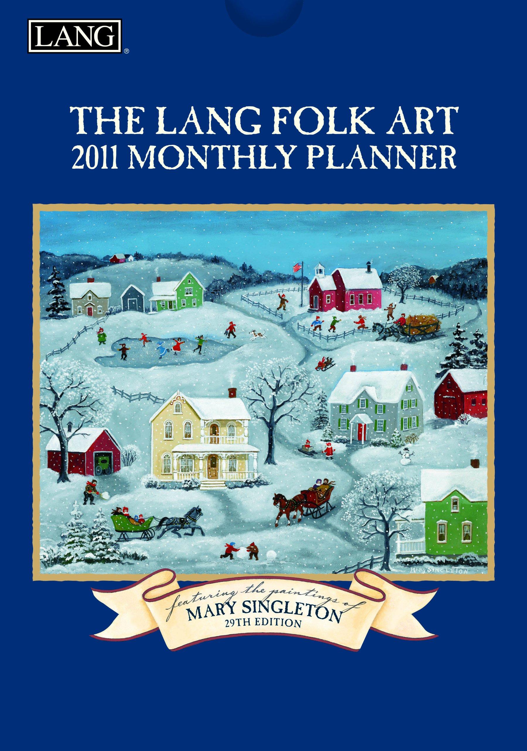 2011 Lang Folk Art - Monthly Planner Calendar
