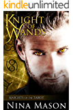 Knight of Wands (Knights of the Tarot Book 1)