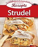 Strudel: Die beliebtesten Rezepte