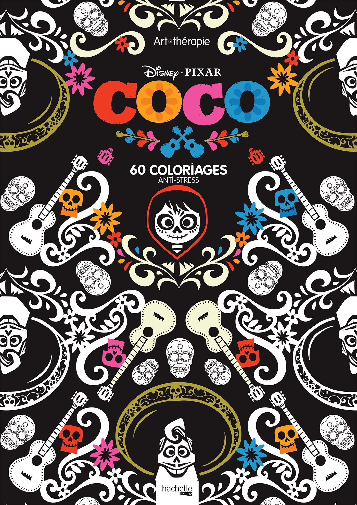 Bloc Disney Coco 60 Coloriages Anti Stress Heroes Amazon Co Uk