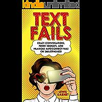 TEXT FAILS: Crazy Conversations, Funny Mishaps, and Hilarious Autocorrect Fails on Smartphones!
