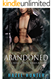 Abandoned (Book 2 of Castle Coven): A Serial Paranormal Romance (Castle Coven Series)