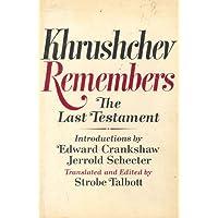 Khrushchev remembers, the last testament