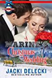 A Marine's Christmas Wedding (The Grayce Walters Romantic Suspense Series Book 5)