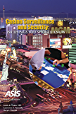 Casino Surveillance and Security: 150 Things You Should Know