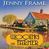 Wooing the Farmer: An Axedale Village Romance