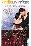 A Carol Plays (Cutter's Creek Book 13)
