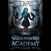 Shadowborn Academy: Year One (Dark Fae Academy Series Book 1) (English Edition)
