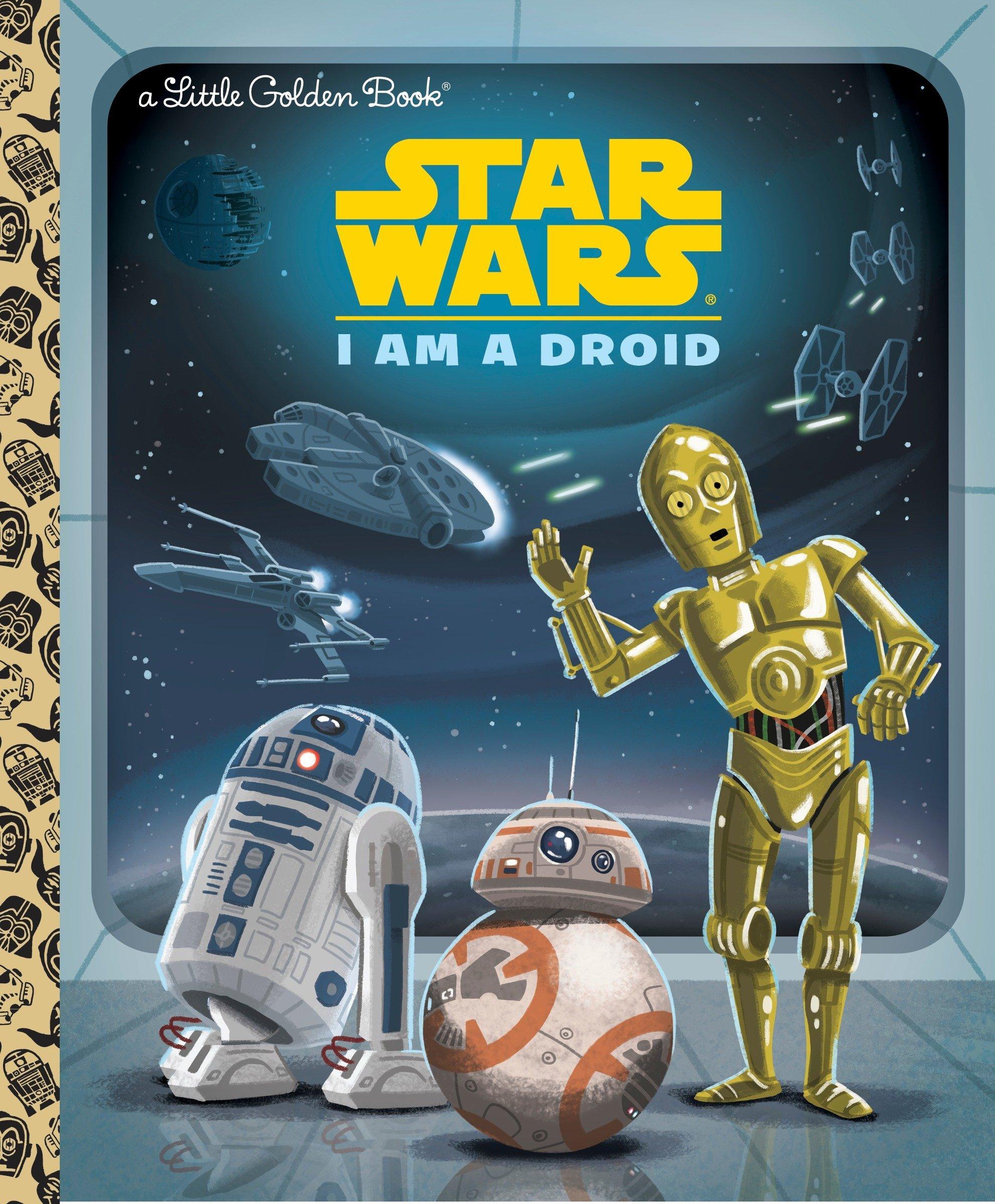 Amazon.com: I Am a Droid (Star Wars) (Little Golden Book) (9780736434898): Golden  Books, Chris Kennett: Books