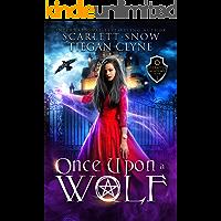Once Upon A Wolf: An Academy Reverse Harem Fairytale Romance (Everafter Academy Book 1)