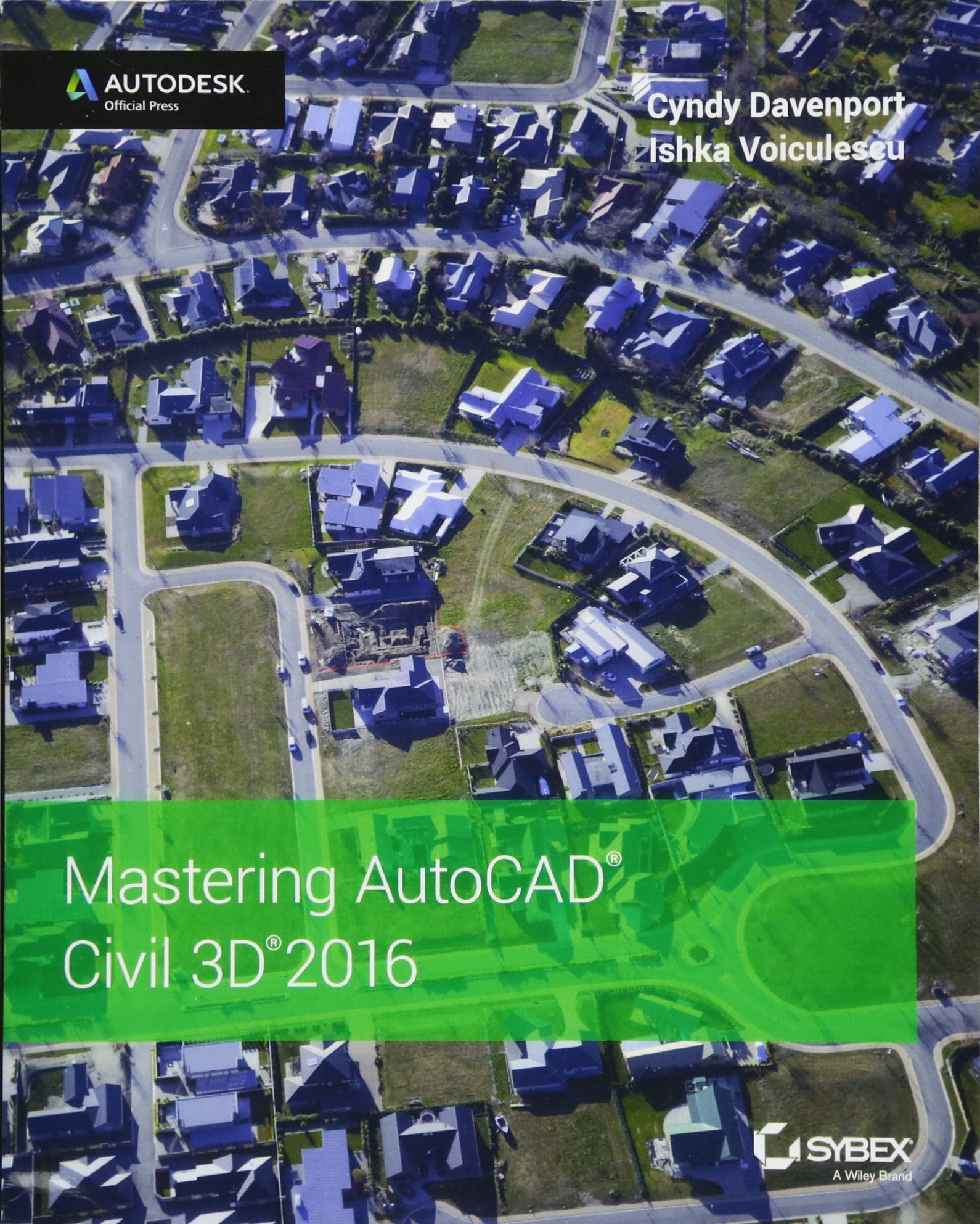 Mastering Autocad Civil 3d 2016 Autodesk Official Press Cyndy Electrical Training Tutorial Videos Tips And Tricks Davenport Ishka Voiculescu 9781119059745 Books