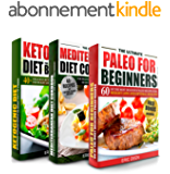 DIET BOOKS: Paleo Cookbook, Mediterranean Diet and Ketogenic Diet Box Set: Over 120 Delicious Recipes for Weight loss & Fat Burning You Wish You Knew (Diets, Diet Books) (English Edition)