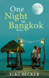 One Night in Bangkok (German Edition)