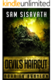 Devil's Haircut (Road To Babylon, Book 4)