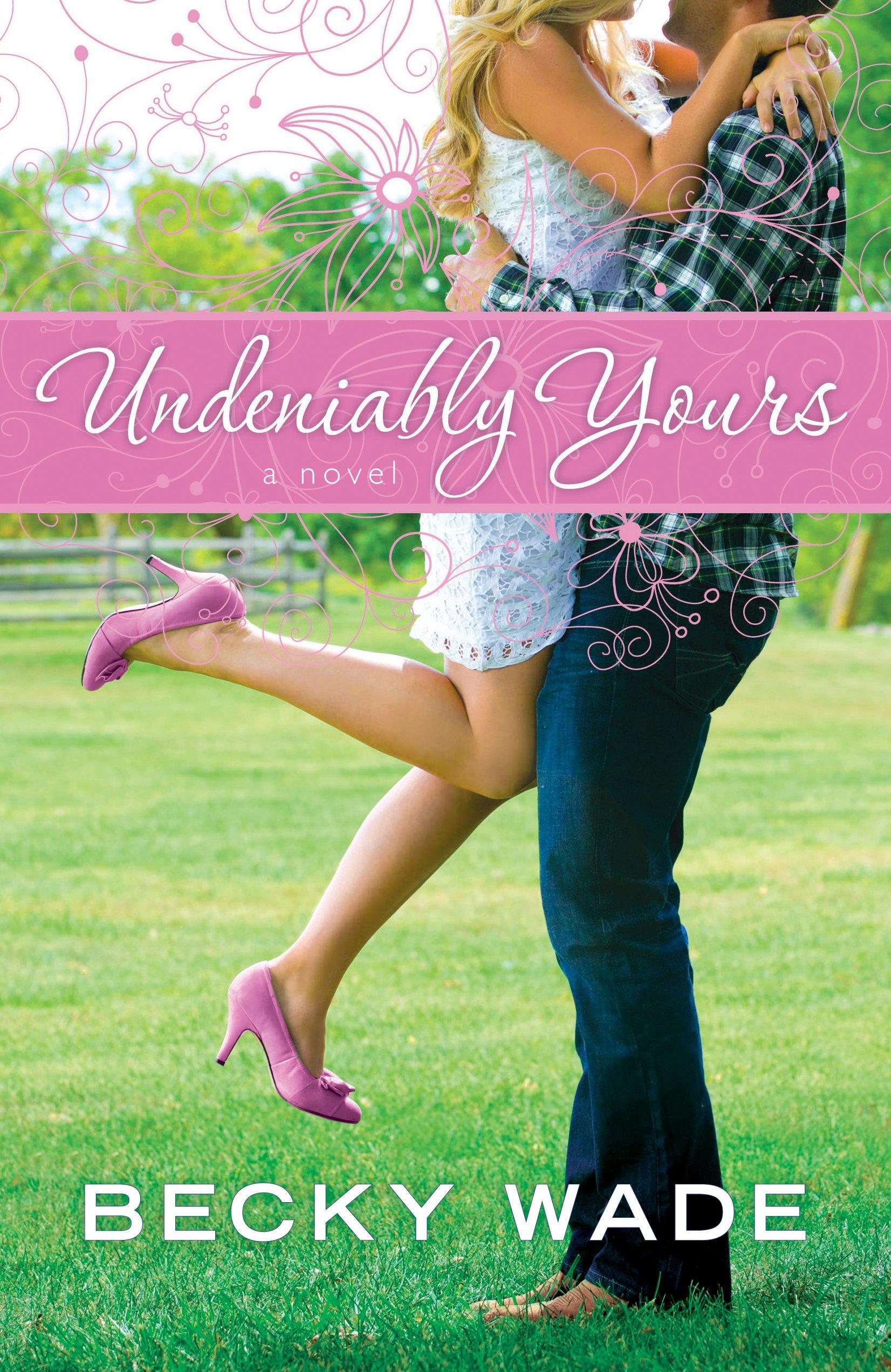 Undeniably Yours (Thorndike Press Large Print Christian Romance) pdf epub