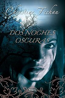 Dos noches oscuras: 1 (Titania Fantasy) (Spanish Edition)
