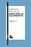 Bartleby, el escribiente (Narrativa)