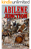 Abilene Junction: Tales of the Old West: A  Texan Gunfighter Western Adventure (A Gabriel Torrent Western Series Book 7)