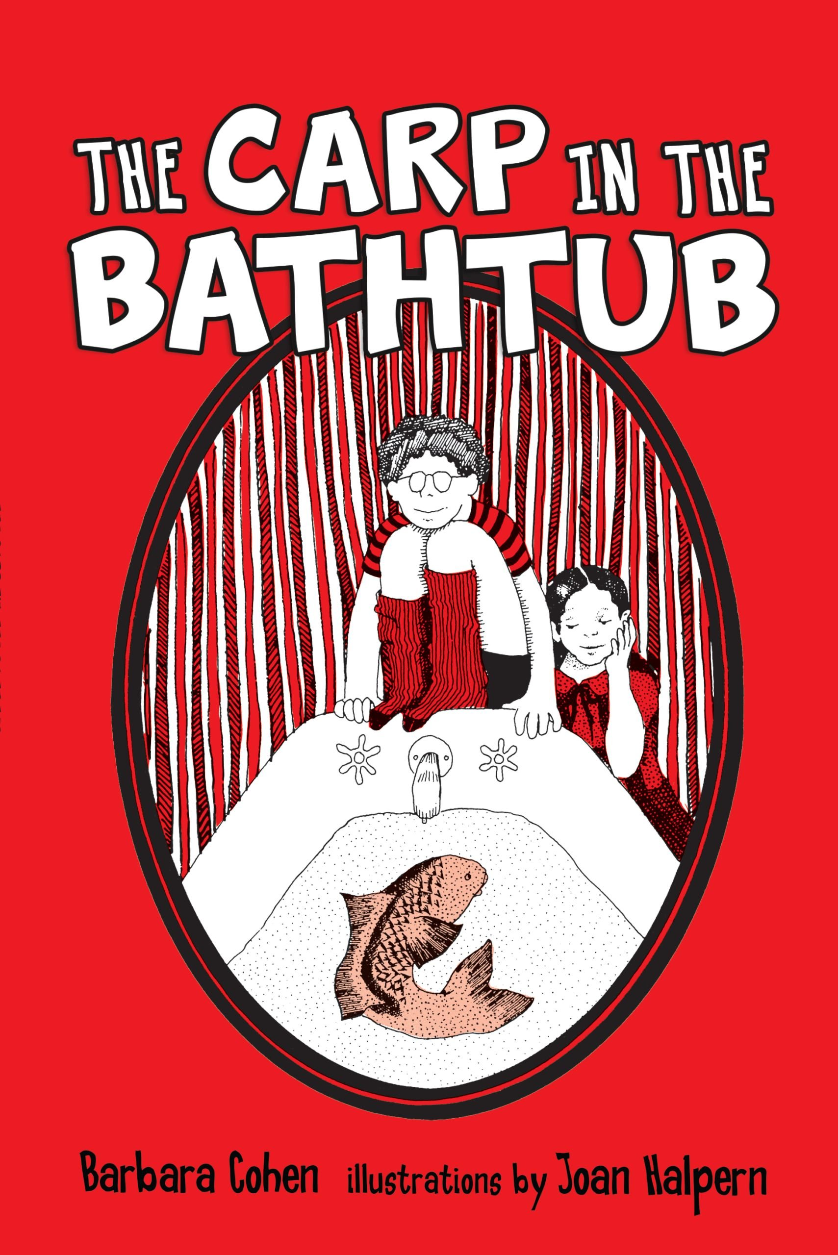 The Carp in the Bathtub: Barb Cohen, Joan Halpern: 9781512407532:  Amazon.com: Books