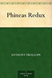 Phineas Redux (English Edition)