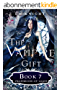 The Vampire Gift 7: Prophecies of Light (English Edition)