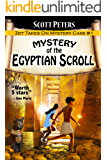 THE MYSTERY OF THE EGYPTIAN SCROLL (Kid Detective Zet Book 1)