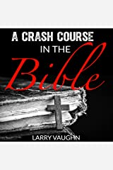 A Crash Course in the Bible Audible Audiobook