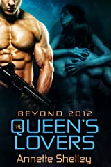 The Queen's Lovers (Beyond 2012 Book 4) Kindle Edition