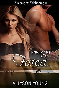 Fated (Marking Time Book 2)
