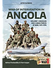 War of Intervention in Angola, Volume 1: Angolan and Cuban Forces at War, 1975-1976