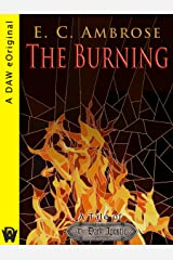 The Burning: A Tale of The Dark Apostle Kindle Edition