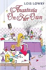 Anastasia on Her Own (Anastasia Krupnik Book 5) Kindle Edition