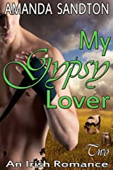 My Gypsy Lover: An Irish Romance (The McDeglin Clan Book 2) Kindle Edition