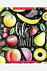 Life Is Sweet: An Adult Coloring Book Paperback