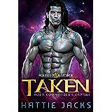 Taken: Alien Commander's Captive (Haalux Empire Book 1)