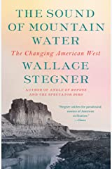 The Sound of Mountain Water: The Changing American West Kindle Edition