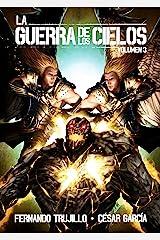 La Guerra de los Cielos. Volumen 3 Edición Kindle